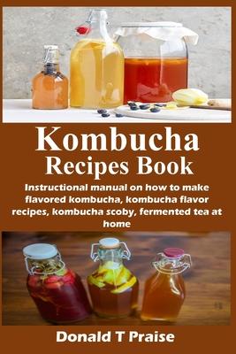 Kombucha Recipes Book Cover Image