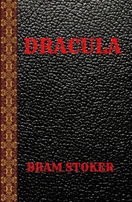 Dracula: By Bram Stoker Cover Image