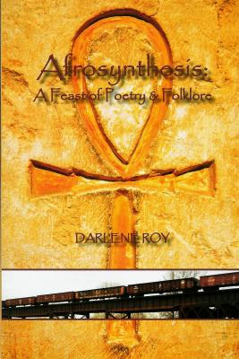 Afrosynthesis: A Feast of Poetry and Folklore Cover Image