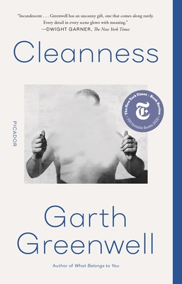 CLEANNESS - By Garth Greenwell