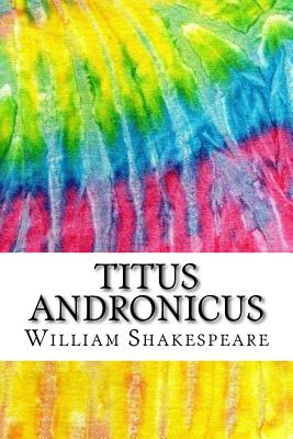 Titus Andronicus: Includes MLA Style Citations for Scholarly Secondary Sources, Peer-Reviewed Journal Articles and Critical Essays (Squi Cover Image