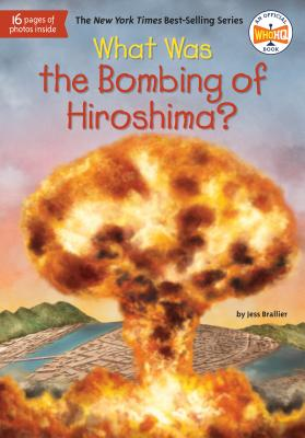 What Was the Bombing of Hiroshima? (What Was?) Cover Image