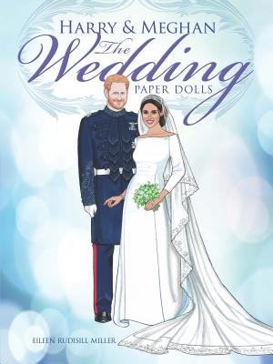 Harry and Meghan the Wedding Paper Dolls (Dover Royal Paper Dolls) Cover Image
