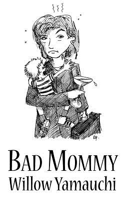 Bad Mommy Cover Image