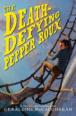 Cover for The Death-Defying Pepper Roux