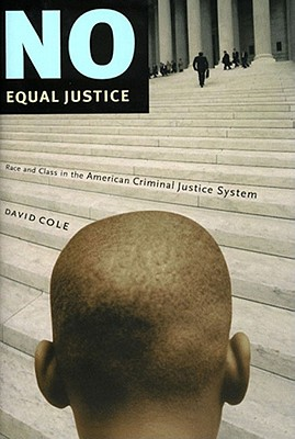 No Equal Justice: Race and Class in the American Criminal Justice System Cover Image
