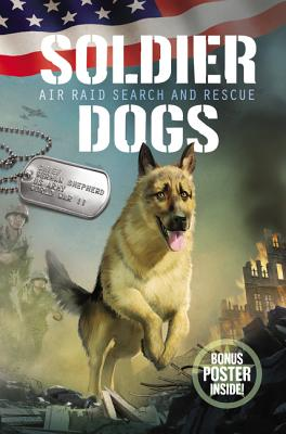 Soldier Dogs #1: Air Raid Search and Rescue Cover Image