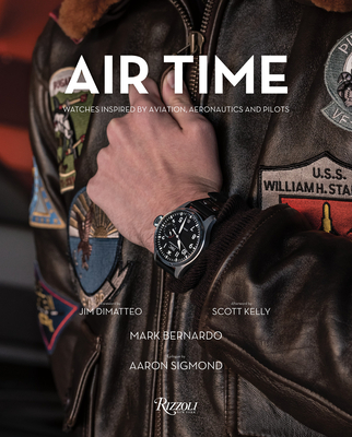 Air Time: Watches Inspired by Aviation, Aeronautics, and Pilots Cover Image