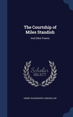 Cover for The Courtship of Miles Standish