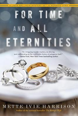 For Time and All Eternities (A Linda Wallheim Mystery #3) Cover Image