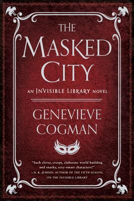 The Masked City: An Invisible Library Novel cover image