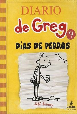 Dias de Perro = Dog Days (Diario de Greg #4) Cover Image
