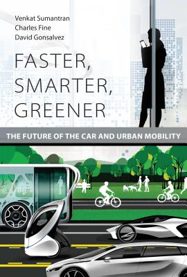Faster, Smarter, Greener: The Future of the Car and Urban Mobility Cover Image