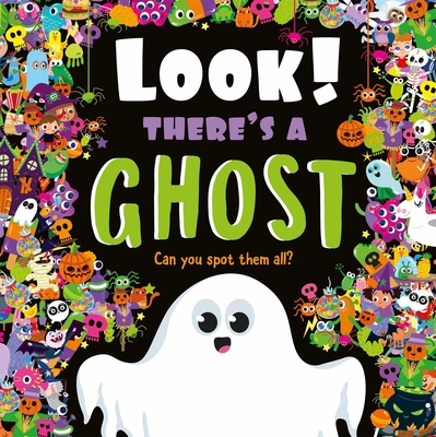 Look! There's a Ghost: Look and Find Book Cover Image