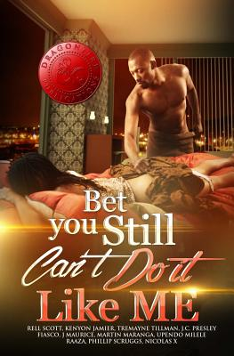 Bet You Still Can't Do It Like Me! Cover Image