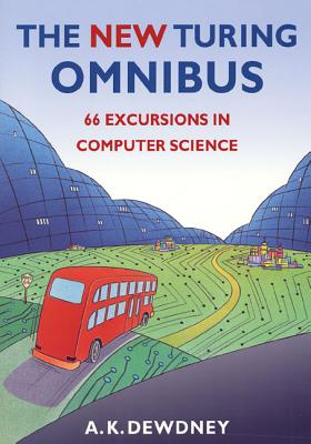 The New Turing Omnibus: Sixty-Six Excursions in Computer Science Cover Image