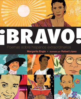 ¡Bravo! (Spanish language edition): Poemas sobre Hispanos Extraordinarios Cover Image