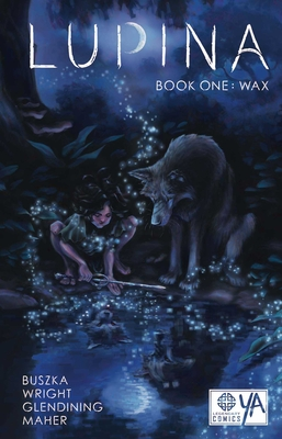 Lupina Book One: Wax Cover Image