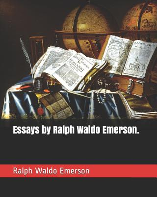 Essays by Ralph Waldo Emerson. Cover Image