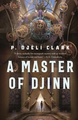 A Master of Djinn (Dead Djinn Universe #1) Cover Image