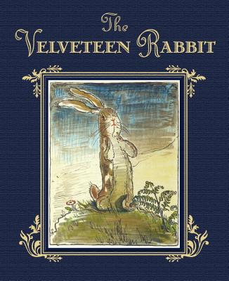 The Velveteen Rabbit or How Toys Become Real Cover Image