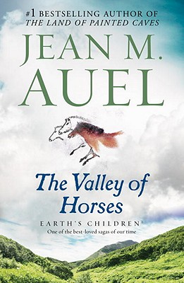 The Valley of Horses: Earth's Children, Book Two Cover Image