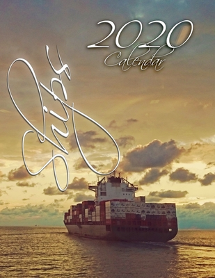 Ships 2020 Calendar: 14-Month Desk Calendar Showing Ships from Around the World Cover Image