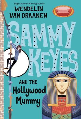 Sammy Keyes and the Hollywood Mummy Cover