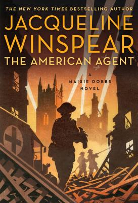 The American Agent: A Maisie Dobbs Novel Cover Image