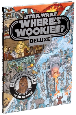 Star Wars Deluxe Where's the Wookiee? (Star Wars Where's the Wookiee?) Cover Image