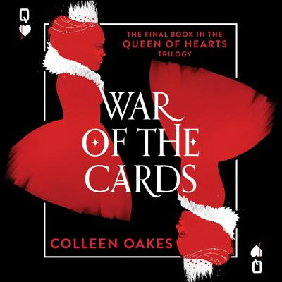 War of the Cards Lib/E (Queen of Hearts Trilogy #3) Cover Image