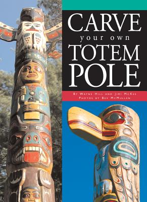 Carve Your Own Totem Pole Cover Image