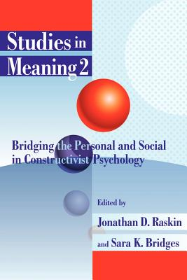 Studies in Meaning 2: Bridging the Personal and Social in Constructivist Psychology Cover Image