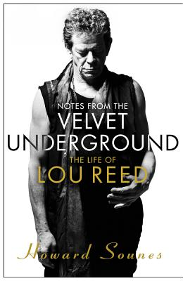 Notes from the Velvet Underground: The Life of Lou Reed Cover Image