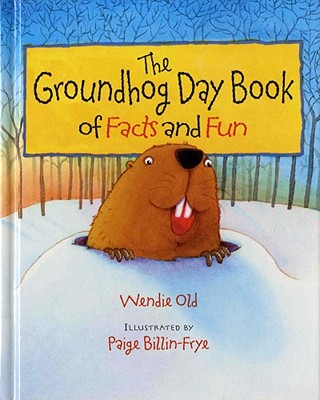 The Groundhog Day Book of Facts and Fun Cover