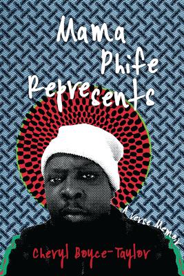Mama Phife Represents: A Memoir Cover Image