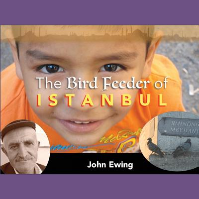 The Bird Feeder of Istanbul Cover Image