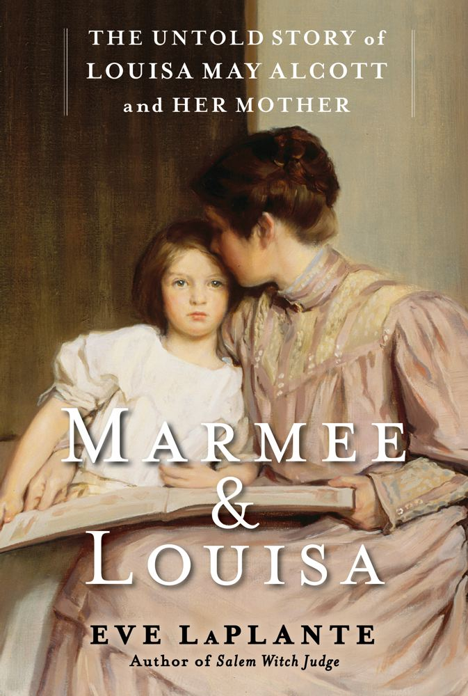 Marmee & Louisa: The Untold Story of Louisa May Alcott and Her Mother Cover Image