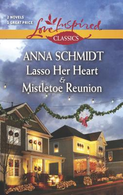 Lasso Her Heart and Mistletoe Reunion Cover