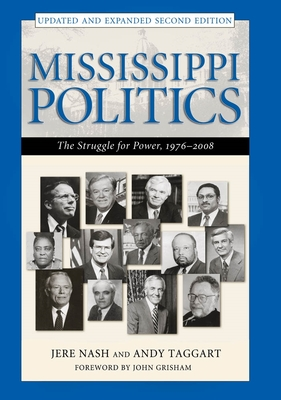 Mississippi Politics: The Struggle for Power, 1976-2008 Cover Image