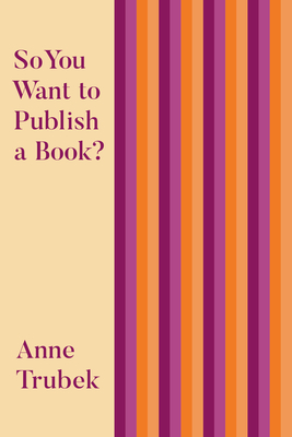 So You Want to Publish a Book? Cover Image