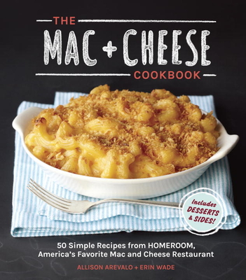 The Mac + Cheese Cookbook Cover