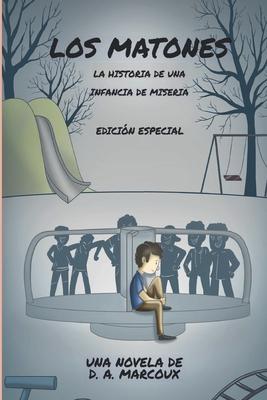 Los Matones: La historia de una infancia de miseria. Cover Image