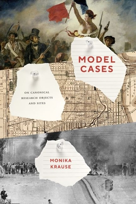 Model Cases: On Canonical Research Objects and Sites Cover Image