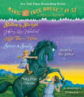 Magic Tree House Collection: Books 49-52: Stallion by Starlight; Hurry Up, Houdini!; High Time for Heroes; Soccer on Sunday Cover Image