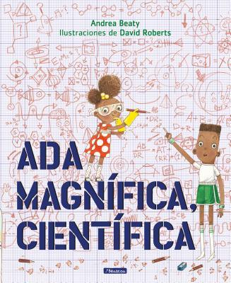Ada Magnífica, científica /Ada Twist, Scientist (los Preguntones) Cover Image