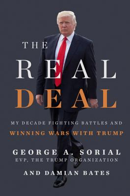 The Real Deal: My Decade Fighting Battles and Winning Wars with Trump Cover Image