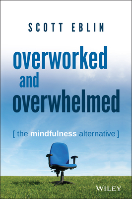 Overworked and Overwhelmed Cover