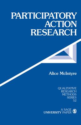Participatory Action Research (Qualitative Research Methods #52) Cover Image