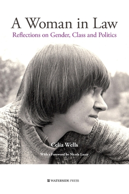 A Woman in Law: Reflections on Gender, Class and Politics Cover Image